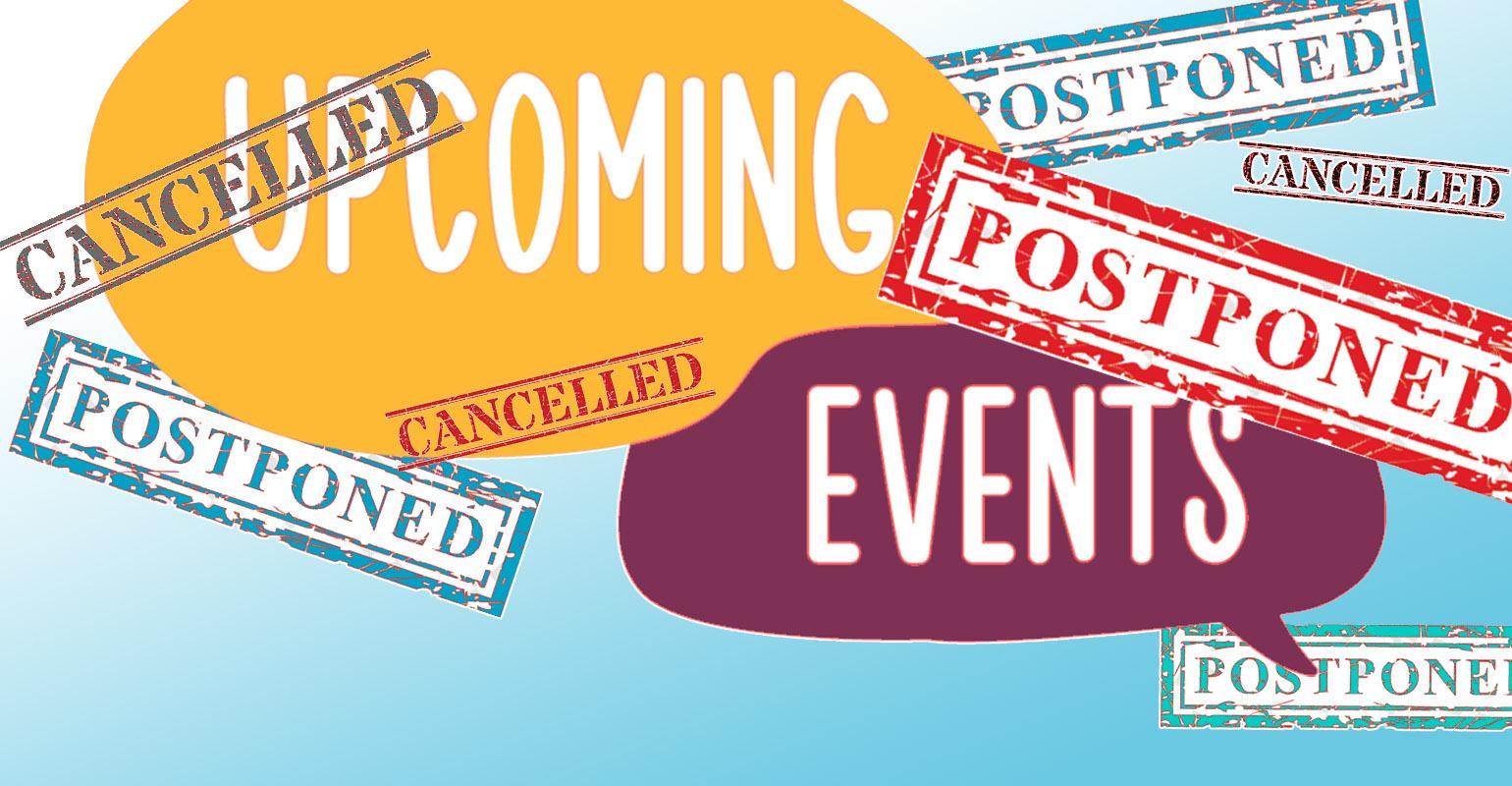 In-Person Events Have Been Postponed Due to the COVID-19 Pandemic